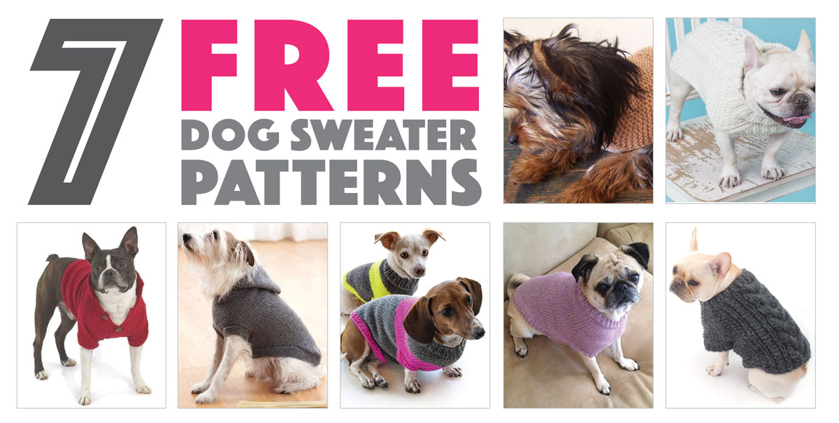 We rounded up seven of the cutest free sweater patterns that you can knit for your dog!
